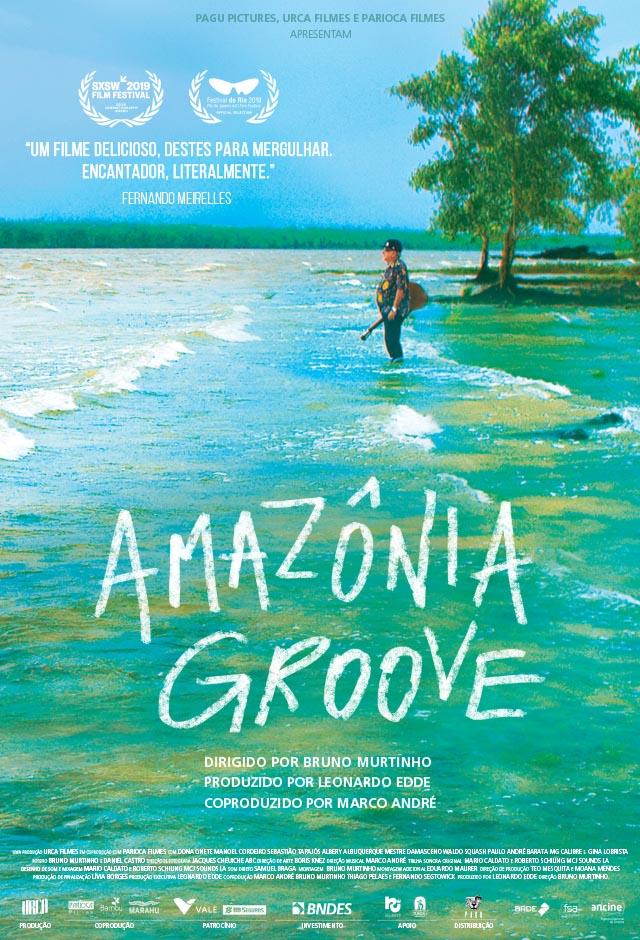 Filme: Amazônia Groove