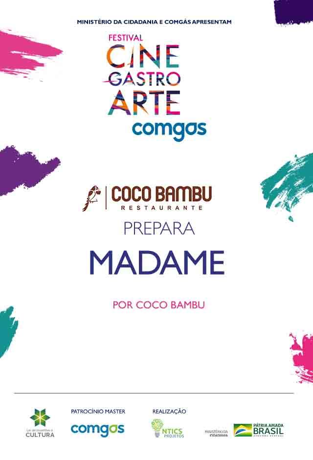 Filme: Coco Bambu Prepara Madame