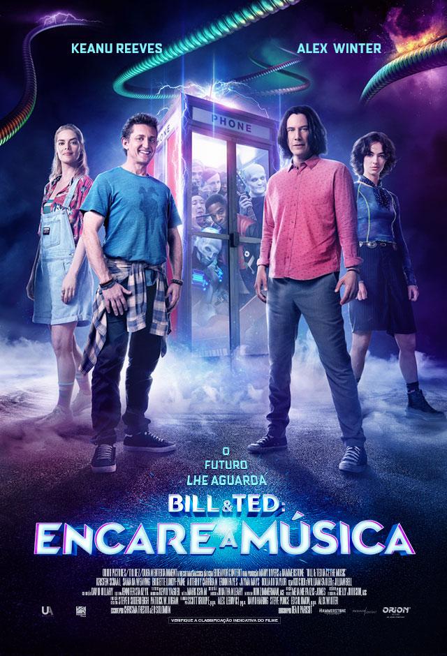 Filme: Bill e Ted: Encare a Música