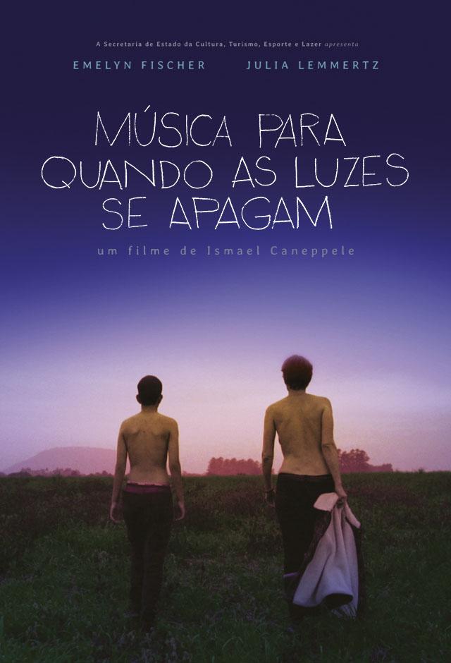 Filme: Música Para Quando As Luzes Se Apagam