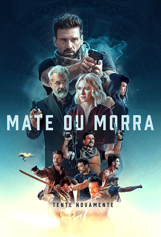 Filme: Mate ou Morra