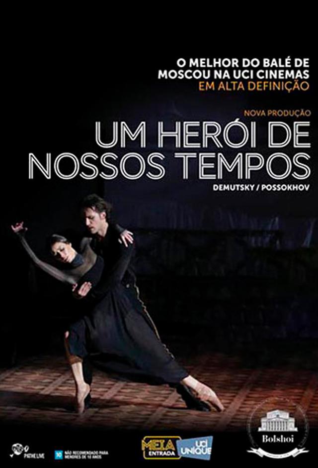 Ballet Bolshoi: um herói do nosso tempo