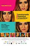 TOC - Transtornada, obsessiva, compulsiva