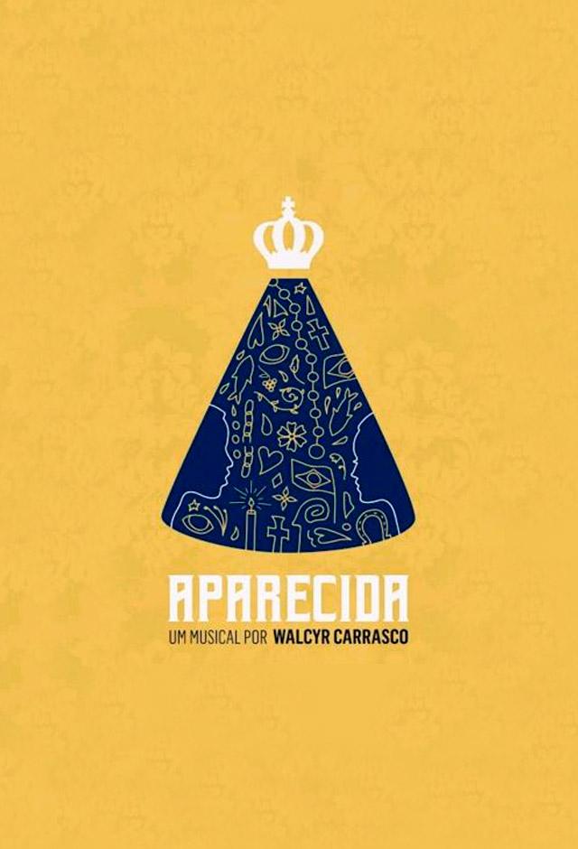 Aparecida - Um Musical por Walcyr Carrasco