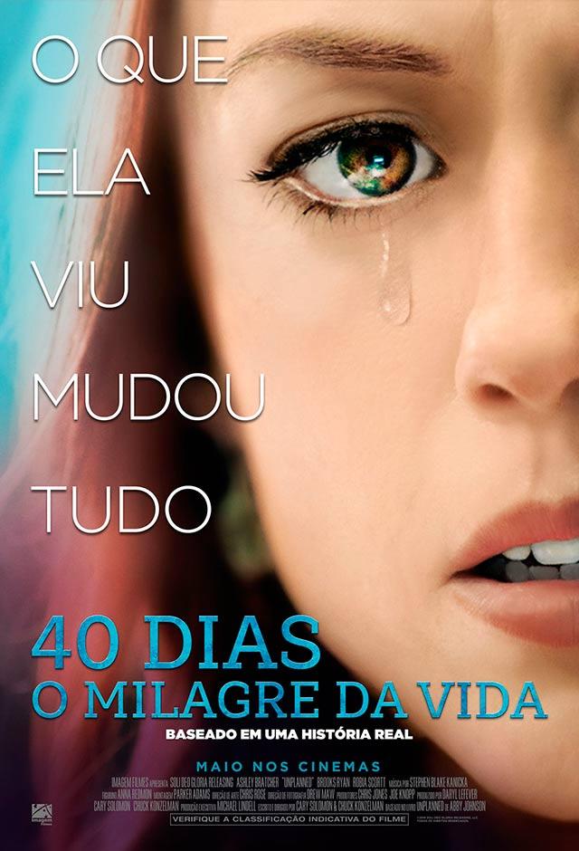 40 Dias: O Milagre da Vida
