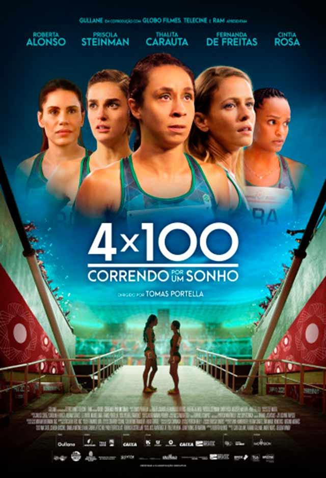 4x100 – Correndo Por Um Sonho