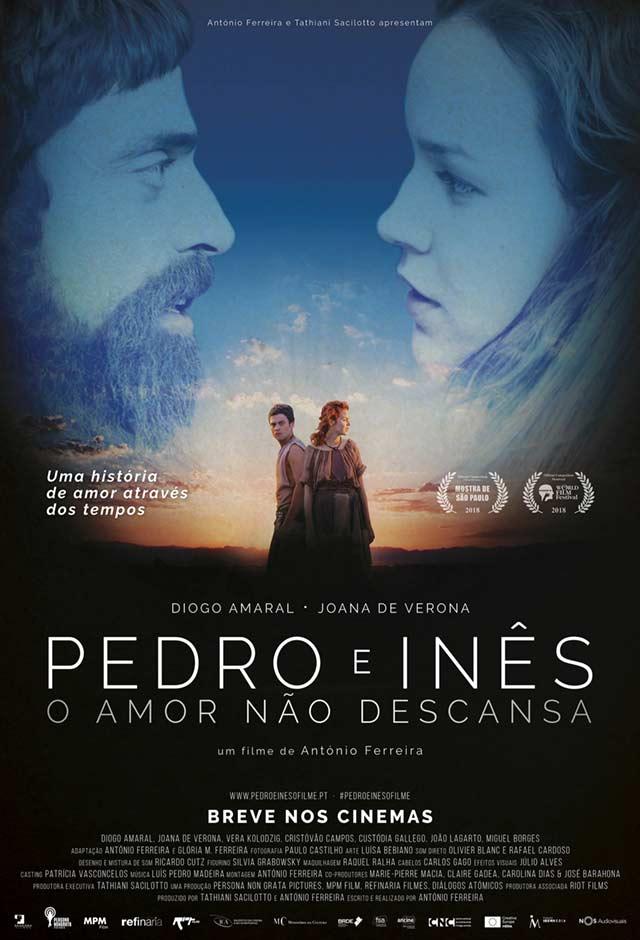 Pedro E Inês: O Amor Não Descansa